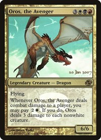 Oros, the Avenger, Magic: The Gathering, Prerelease Cards