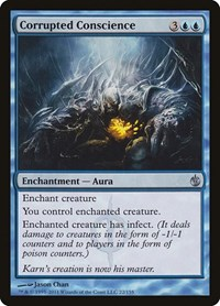 Corrupted Conscience, Magic: The Gathering, Mirrodin Besieged