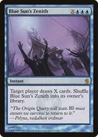 Blue Sun's Zenith, Magic: The Gathering, Mirrodin Besieged