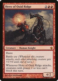 Hero of Oxid Ridge, Magic: The Gathering, Mirrodin Besieged