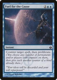 Fuel for the Cause, Magic: The Gathering, Mirrodin Besieged