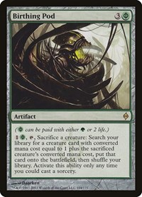 Birthing Pod, Magic, New Phyrexia