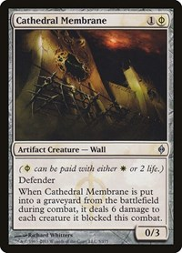 Cathedral Membrane, Magic, New Phyrexia