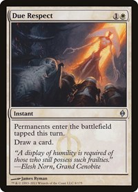 Due Respect, Magic: The Gathering, New Phyrexia