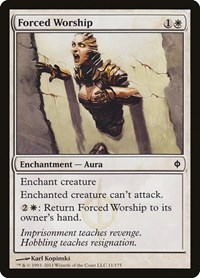 Forced Worship, Magic: The Gathering, New Phyrexia