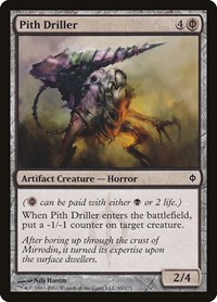 Pith Driller, Magic: The Gathering, New Phyrexia