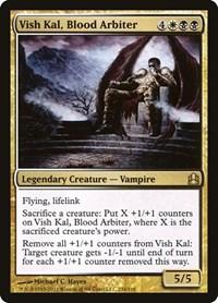Vish Kal, Blood Arbiter, Magic: The Gathering, Commander