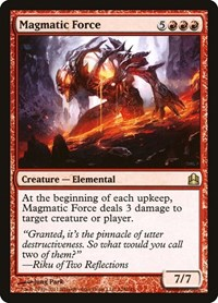 Magmatic Force, Magic: The Gathering, Commander