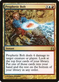 Prophetic Bolt, Magic: The Gathering, Commander