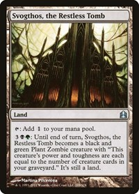 Svogthos, the Restless Tomb, Magic: The Gathering, Commander