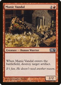 Manic Vandal, Magic: The Gathering, Magic 2012 (M12)