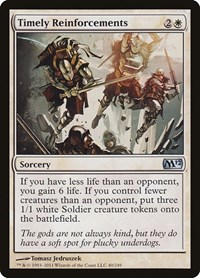 Timely Reinforcements, Magic: The Gathering, Magic 2012 (M12)