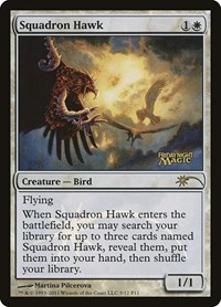Squadron Hawk, Magic: The Gathering, FNM Promos