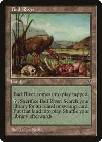 Bad River, Magic, Mirage
