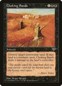 Choking Sands, Magic, Mirage