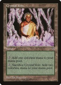 Crystal Vein, Magic: The Gathering, Mirage
