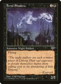 Feral Shadow, Magic, Mirage