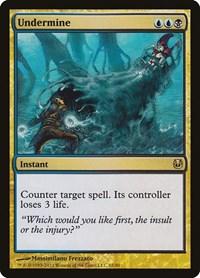 Undermine, Magic: The Gathering, Duel Decks: Ajani vs. Nicol Bolas