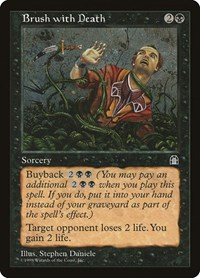 Brush with Death, Magic: The Gathering, Stronghold