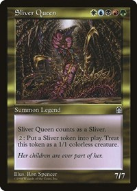 Sliver Queen, Magic: The Gathering, Stronghold