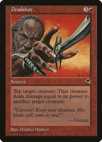 Deadshot, Magic: The Gathering, Tempest