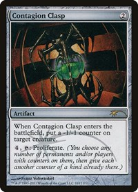 Contagion Clasp, Magic: The Gathering, FNM Promos