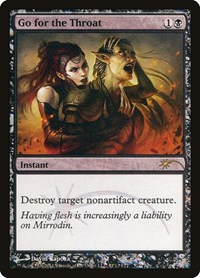 Go for the Throat, Magic: The Gathering, FNM Promos