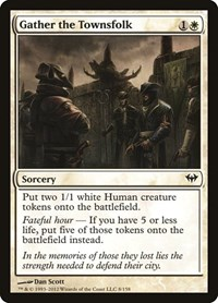 Gather the Townsfolk, Magic: The Gathering, Dark Ascension