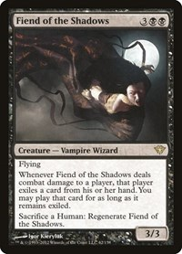 Fiend of the Shadows, Magic, Dark Ascension