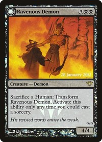 Ravenous Demon, Magic, Prerelease Cards