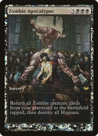 Zombie Apocalypse, Magic: The Gathering, Game Day & Store Championship Promos
