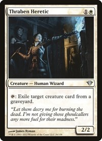 Thraben Heretic, Magic: The Gathering, Dark Ascension