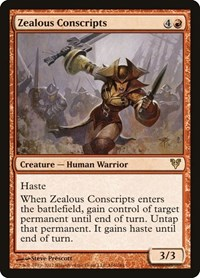 Zealous Conscripts, Magic: The Gathering, Avacyn Restored