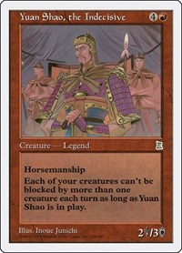 Yuan Shao, the Indecisive, Magic: The Gathering, Portal Three Kingdoms