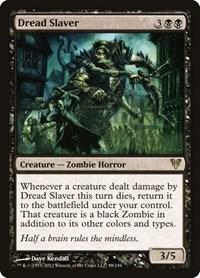 Dread Slaver, Magic: The Gathering, Avacyn Restored