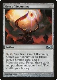 Gem of Becoming, Magic, Magic 2013 (M13)