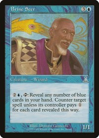 Brine Seer, Magic: The Gathering, Urza's Destiny