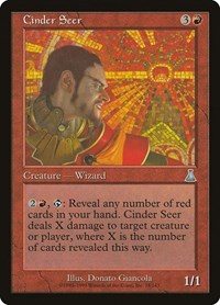 Cinder Seer, Magic: The Gathering, Urza's Destiny