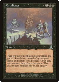 Eradicate, Magic: The Gathering, Urza's Destiny