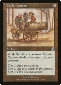 Fodder Cannon, Magic: The Gathering, Urza's Destiny