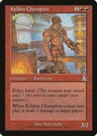 Keldon Champion, Magic: The Gathering, Urza's Destiny