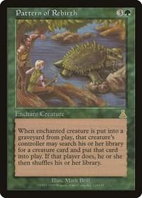Pattern of Rebirth, Magic: The Gathering, Urza's Destiny