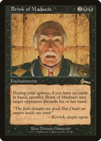 Brink of Madness, Magic: The Gathering, Urza's Legacy