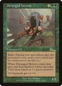 Deranged Hermit, Magic: The Gathering, Urza's Legacy