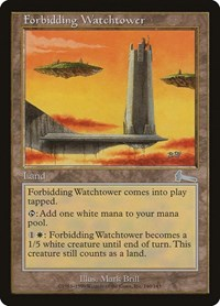 Forbidding Watchtower, Magic: The Gathering, Urza's Legacy