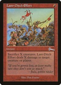 Last-Ditch Effort, Magic: The Gathering, Urza's Legacy