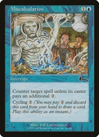 Miscalculation, Magic: The Gathering, Urza's Legacy