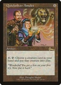 Quicksilver Amulet, Magic: The Gathering, Urza's Legacy