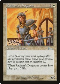Radiant's Dragoons, Magic: The Gathering, Urza's Legacy