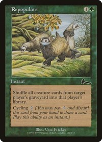 Repopulate, Magic: The Gathering, Urza's Legacy